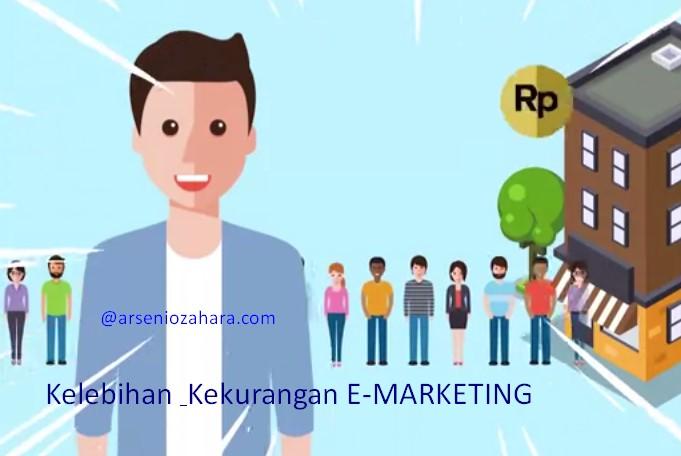 Apa Saja Kekurangan & Kelebihan E-Marketing?