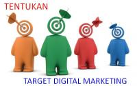 Cara Menentukan Target Digital Marketing