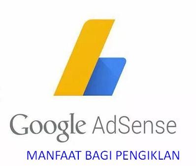 Seputar Hal Tentang Manfaat Google AdSense Bagi Pengiklan