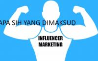 Kenali Pengertian Influencer Marketing